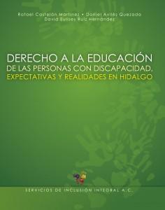 Derecho a la Educación de las Personas Discapacidad, Expectativas y Realidades en Hidalgo