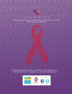 Personas Privadas de la Libertad; Una mirada a la prevención del VIH y la No Discriminación